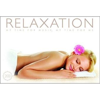 Relaxation: My Time For Music, My Time For Me - 2CD