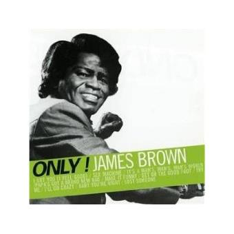 Only! James Brown