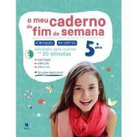 O Meu Caderno de Fim de Semana - Português e Matemática 5º Ano