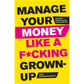 Manage your money like a f*cking gr