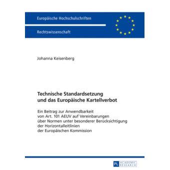 Technische Standardsetzung und das Europaeische Kartellverbot