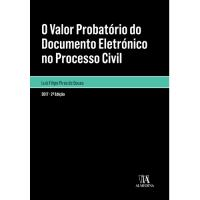 O Valor Probatório do Documento Eletrónico no Processo Civil