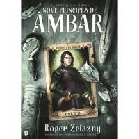 As Crónicas de Âmbar - Livro 1: Nove Príncipes de Âmbar