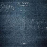 Kancheli | Chiaroscuro