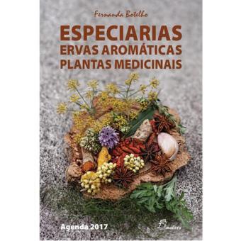 Agenda Semanal 2017 Especiarias, Ervas Aromáticas e Plantas Medicinais A5