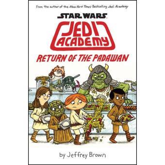 Star Wars: Jedi Academy - Book 2: Return of the Padawan