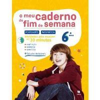 O Meu Caderno de Fim de Semana - Português e Matemática 6º Ano