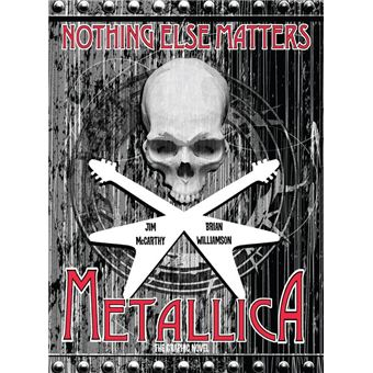 Metallica: Nothing Else Matters, The Graphic Novel