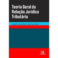 Teoria Geral da Relação Jurídica Tributária