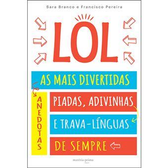 LOL: As Mais Divertidas Anedotas, Piadas, Adivinhas e Trava-Línguas de Sempre