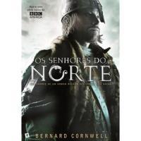 As Crónicas Saxónicas - Livro 3: Os Senhores do Norte