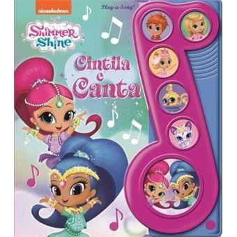 Cintila e Canta - Shimmer & Shine