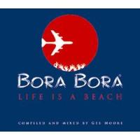 Bora Bora – Life is a Beach (2CD)