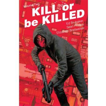 Kill or be Killed - Book 2