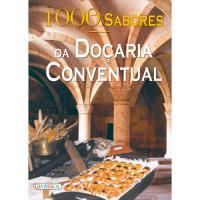 1000 Sabores da Doçaria Conventual