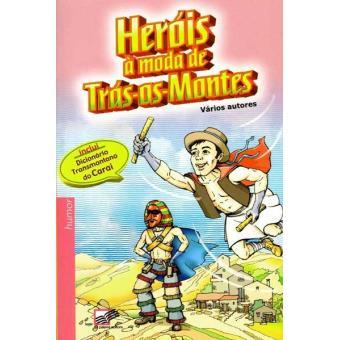 Heróis à Moda de Trás-os-Montes