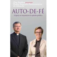 Auto-de-Fé: A Igreja na Inquisição da Opinião Pública