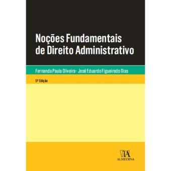 Noções Fundamentais de Direito Administrativo