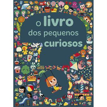 O Livro dos Pequenos Curiosos
