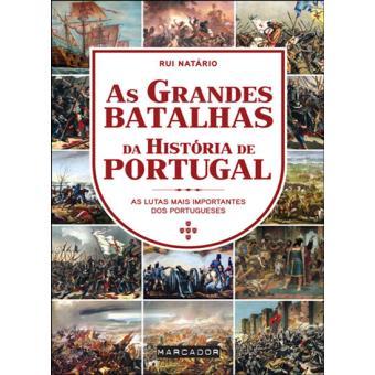 As Grandes Batalhas da História de Portugal