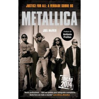 Justice For All: A Verdade Sobre os Metallica
