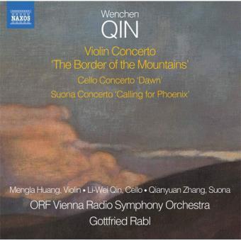 Qin: Violin Concerto 'The Border of the Mountains', Cello Concerto 'Dawn', Suona Concerto 'Calling the Phoenix' - CD