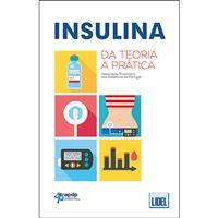 Insulina: Da Teoria à Prática