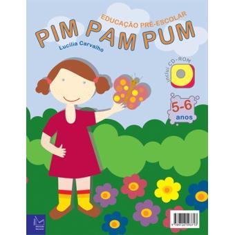 Pim Pam Pum - dos 5 aos 6 Anos