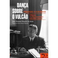 Dança Sobre o Vulcão: Portugal e o III Reich