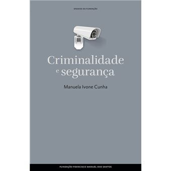Criminalidade e Segurança