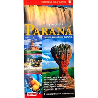 Paraná - Turístico, Ecológico e Cultural