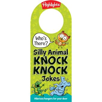 Who's there? silly animal knock kno