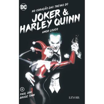 No Coração das Trevas DC - Livro 6: Joker & Harley Quinn - Amor Louco