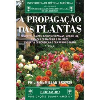 A Propagação das Plantas