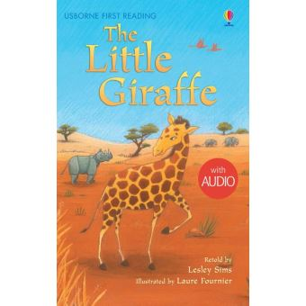 The Little Giraffe: Usborne First Reading: Level Two