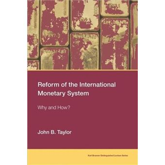 Reform of the international monetar