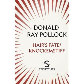 Hair's Fate / Knockemstiff (Storycuts)