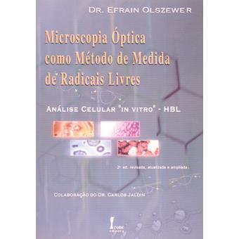 Microscopia Ótica como Métodos de Medida de Radicais Livres