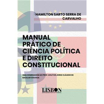 Manual Prático de Ciência Política e Direito Constitucional