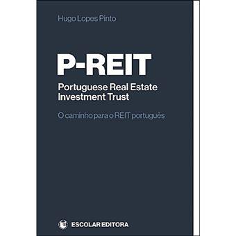 P-Reit: Portuguese Real Estate Investment Trust