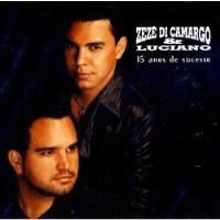 Zezé Di Camargo & Luciano - 15 Anos de Sucesso