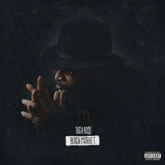 Rick Ross: Black Market (Explicit)