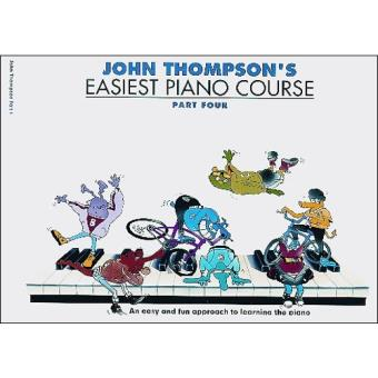John Thompson's Easiest Piano Course - Book 4