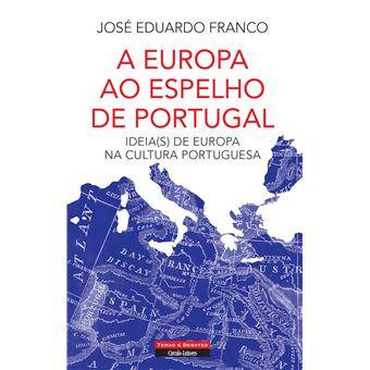 A Europa ao Espelho de Portugal