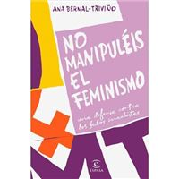 No manipuleis el feminismo-una defe