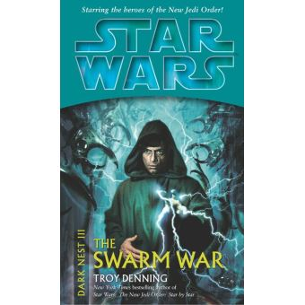 Star Wars: Dark Nest III: The Swarm War