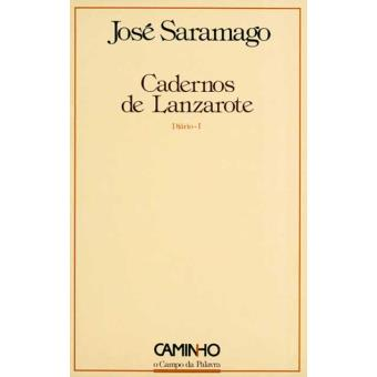 Cadernos de Lanzarote - Diário I