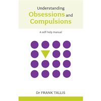 Understanding obsessions and compul