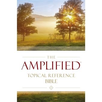 Amplified topical reference bible,