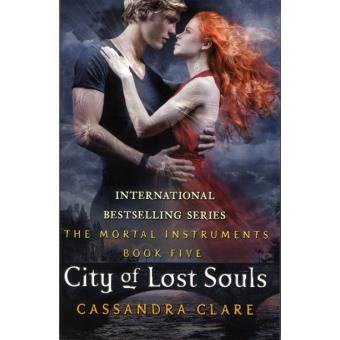 Mortal Instruments 5 City of Lost Souls